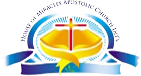 House of Miracles Apostolic Church International